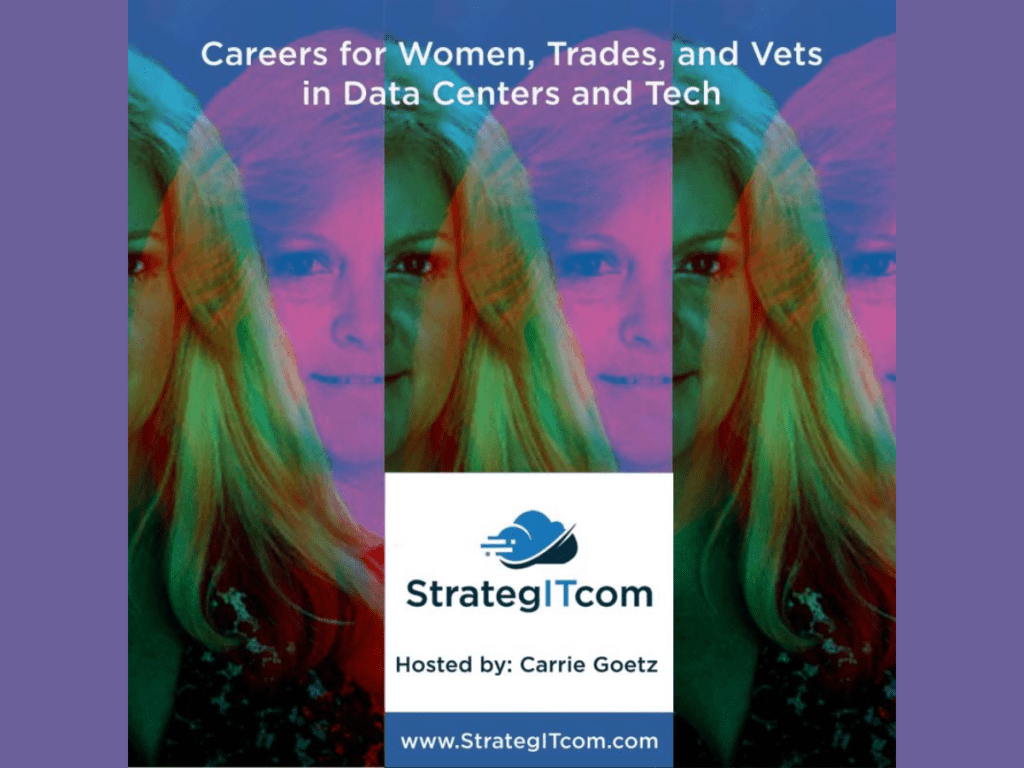 Careers for Women, Trades and Veterans in Tech and Data Centers Podcast: Delphine Carter on Connecting Women to Careers