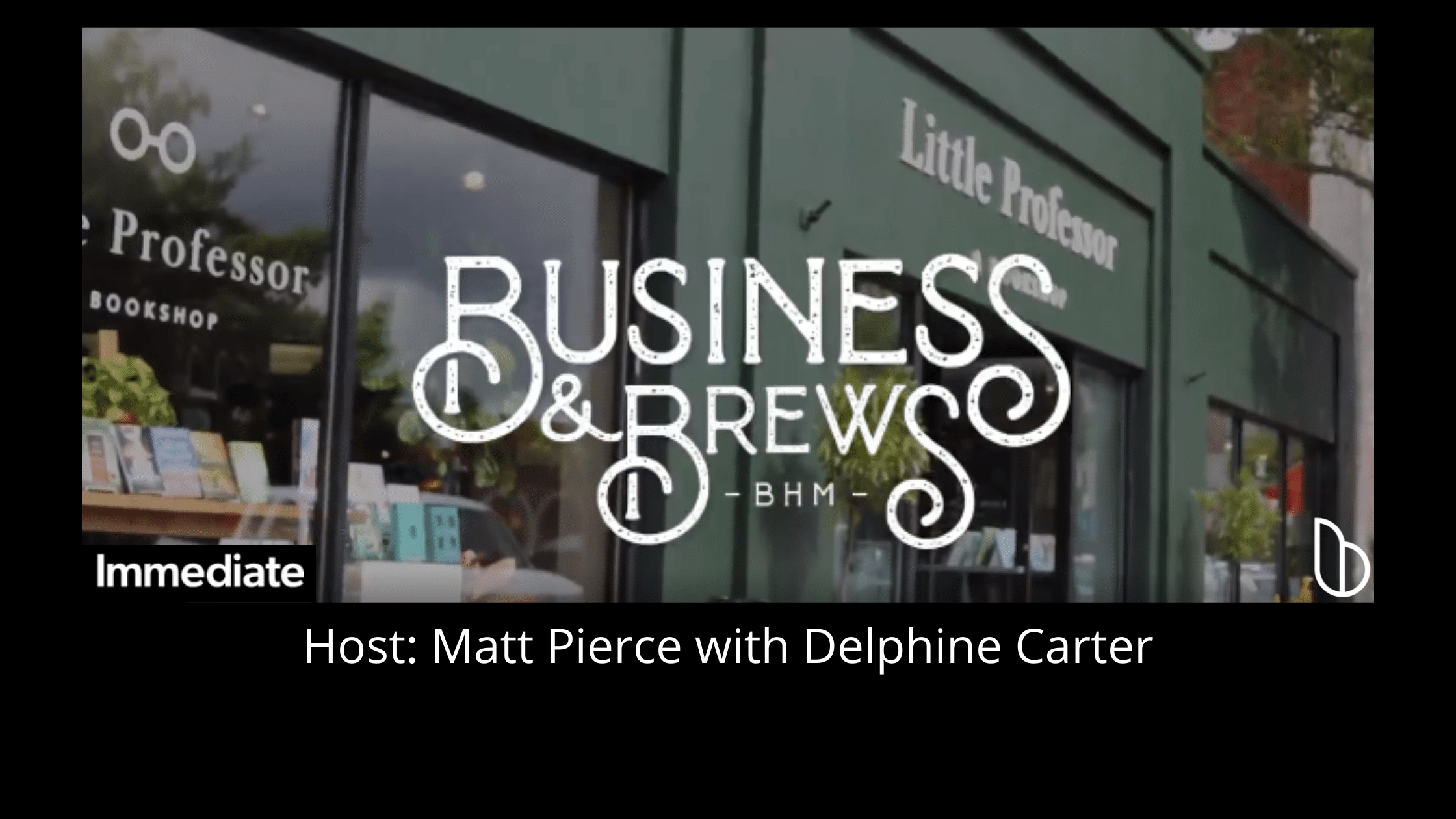 Scrappy Startup Advice on Business & Brews Podcast Matt Pierce Delphine Carter in front of picture of Little Professor Bookstore